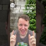 Lost my train of thought 英会話フレーズ  #Shorts